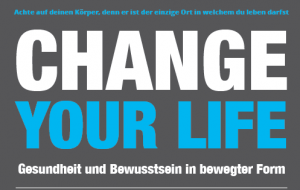 Change Your Life - Gesundheit und Bewusstsein in bewegter Form @ Heidi's Zauberpark | Wien | Wien | Österreich