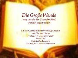 Die große Wende - Was uns die Urtexte der Bibel wirklich sagen wollen, Ein vorweihnachtlicher Vortrags-Abend mit Clarissa Horak @ Heidis Zauberpark